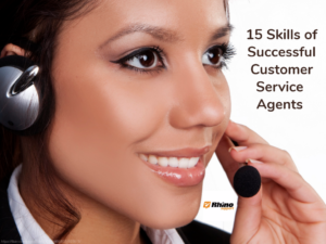 15 Skills of Successful Customer Support Agents – Part 1