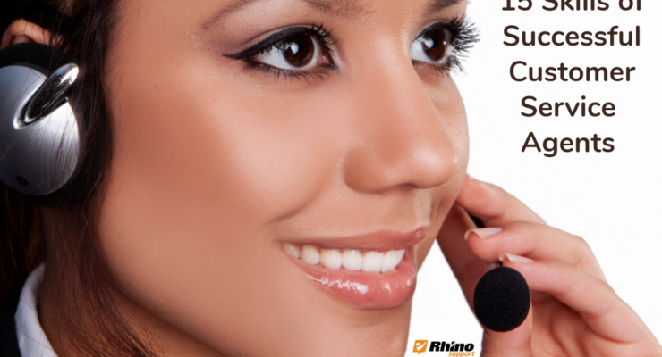 15 Skills of Successful Customer Support Agents – Part 2